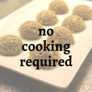 No Cooking Required
